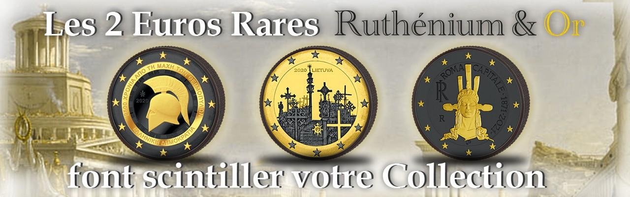 Les 2 Euros Rares Ruthénium & Or  font scintiller votre Collection
